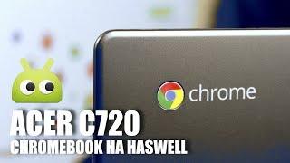Acer C720 - Chromebookна Haswell. Обзор AndroidInsider.ru