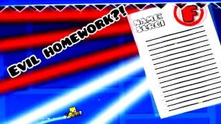 Evil homework?! | level request episode 6 | Geometry dash 2.1