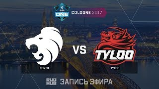 North vs Tyloo - ESL One Cologne 2017 - de_inferno [CrystalMay, sleepsomewhile]