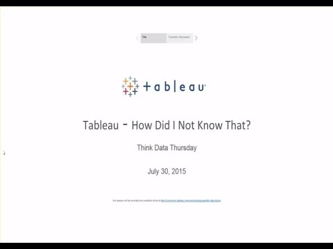 TDT: Tableau - How Did I Not Know That?