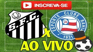 Como Assistir Santos x Bahia 23/07/2017 Ao Vivo Gratis Online Assistir Santos x Bahia ao vivo online gratis pela internet, Assistir...