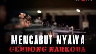 Video [FULL] Telusur - Mencabut Nyawa Gembong Narkoba (29/07/2016) MP3, 3GP, MP4, WEBM, AVI, FLV Desember 2018