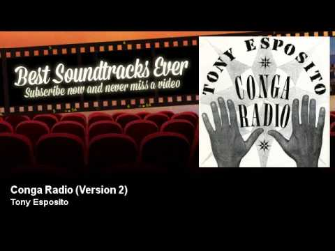 Tony Esposito - Conga Radio - Version 2
