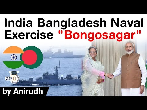 India Bangladesh Relations - Joint Naval Exercise BONGOSAGAR conducted by Indian & Bangladesh Navies