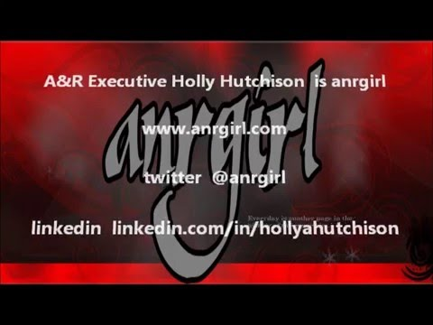 Who and What is anrgirl - A&R Creative Music Executive Holly Hutchison