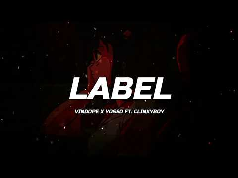 LABEL - VinDope, Yosso, ClinxyBoy (420 Soldierz)(Clinxy Beats)