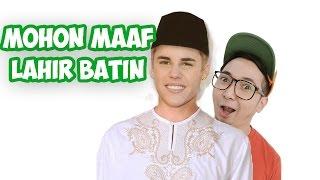 MOHON MAAF LAHIR DAN BATIN feat Justin Bieber Wkwkwkwk