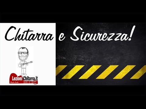 SICUREZZA CHITARRA: PROTEGGI IL TUO STRUMENTO! LEZIONE - TUTORIAL