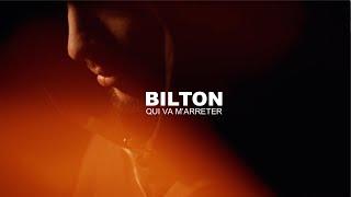BILTON - QUI VA M'ARRETER