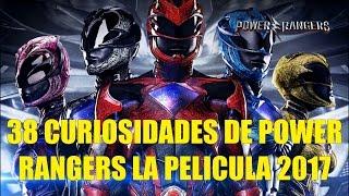 38 Curiosidades de Power Rangers La Pelicula 2017 (Remake, Reboot)