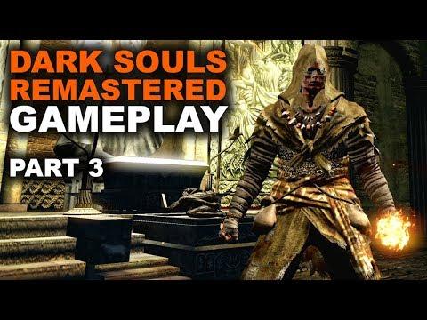 Dark Souls Remastered Gameplay | Part 3