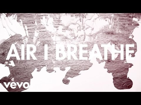 Air I Breathe (Lyric Video)