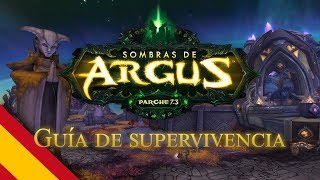 WoW - Guia supervivencia 7.3