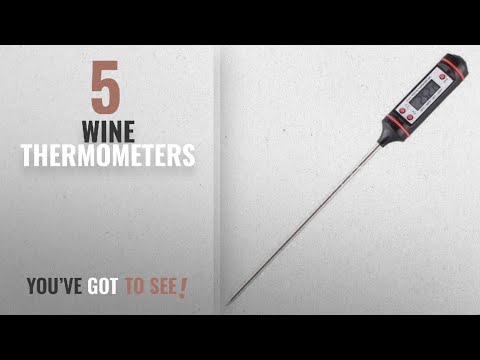 Top 10 Wine Thermometers [2018]: KITCHEN THERMOMETER