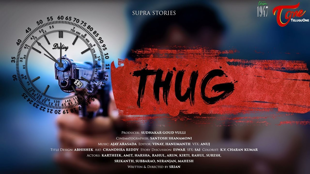 Thug - New Telugu Short Film