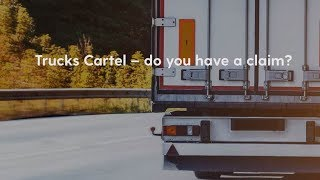 Trucks Cartel - do you have a claim?