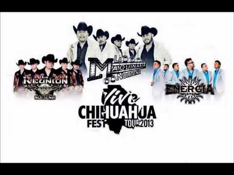 NORTENAS Mix 2013. Vive Chihuahua Fest.