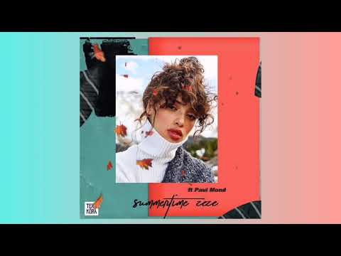 Tera Kora Feat. Paul Mond - Summertime (Zeze) (Official Audio)
