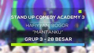 Video Stand Up Comedy Academy 3 : Hafiyyan, Bogor - Mantanku MP3, 3GP, MP4, WEBM, AVI, FLV September 2017