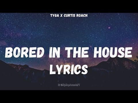 Tyga - Bored in the House (Lyrics)