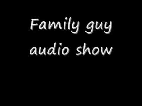 Family guy audio show