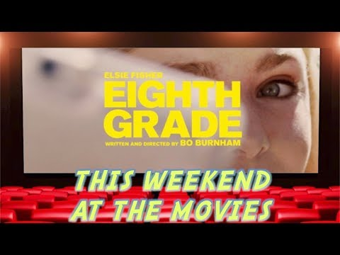 This Weekend At The Movies - Eighth Grade