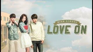 Video Hi! School - Love On | 하이스쿨 - 러브온 – OST - Full Album (HD Audio) MP3, 3GP, MP4, WEBM, AVI, FLV April 2018