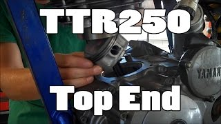 10. How-To: Yamaha TTR250 Top End Replacement 1999-2006 (3rd patron!)