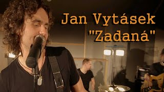 Video Zadaná - Jan Vytásek