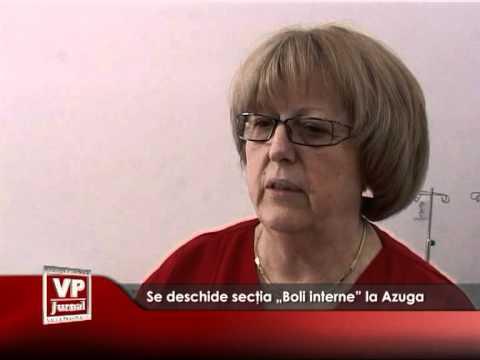 """Se deschide secţia """"Boli interne"""" la Azuga"""