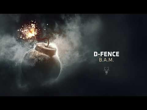 D-Fence - B.A.M.