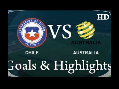 Chile vs Australia Extended Highlights and Goals {25.06.17} - Confederations Cup 2017 ||HD||
