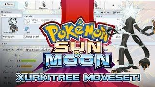 Xurkitree Moveset Guide! How to use Xurkitree! Pokemon Sun and Moon! by PokeaimMD