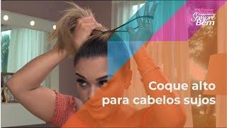 Beleza Express - Coque alto para cabelos sujos