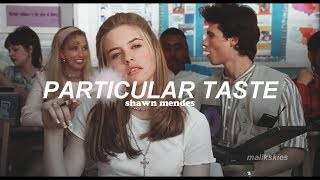 Video Shawn Mendes - Particular Taste (Traducida al español) MP3, 3GP, MP4, WEBM, AVI, FLV Juli 2018