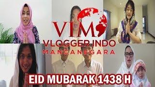 EID MUBARAK from VIM (Vlogger Indonesia Mancanegara)