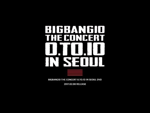 BIGBANG10 THE CONCERT 0.TO.10 IN SEOUL DVD TEASER