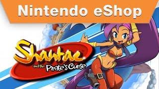 Nintendo eShop – Shantae and the Pirate's Curse Wii U Launch Trailer