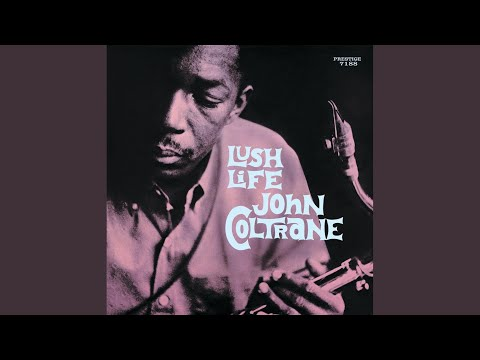 John Coltrane – I Love You (Remastered)
