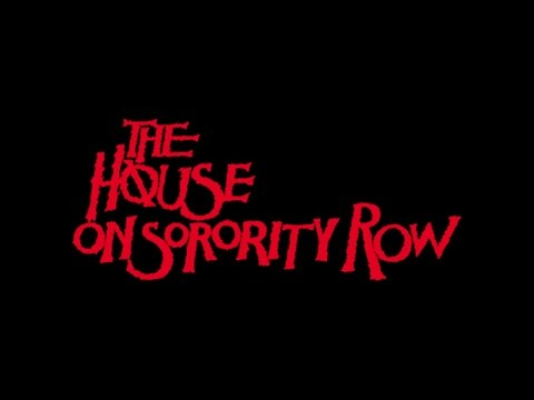80's Horror Reviews 9 : The House On Sorority Row (1982)