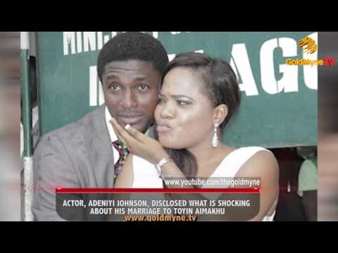 ACTOR, ADENIYI JOHNSON, DISCLOSES SHOCKING ELEMENTS ABOUT HIS MARRIAGE TO TOYIN AIMAKHU