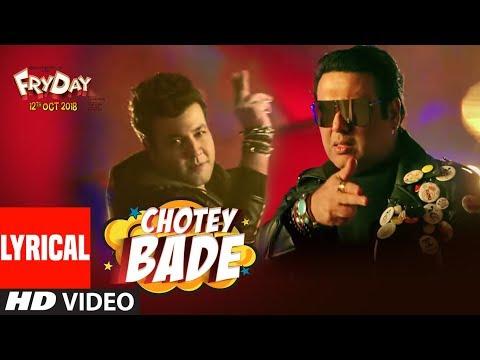 Chotey Bade Lyrical Video | FRYDAY | Govinda | Var