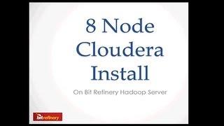 Installation Of A 8 Node Cloudera Hadoop Cluster Using Cobbler