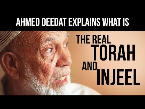Ahmed Deedat explains what is the real Torah and Injeel