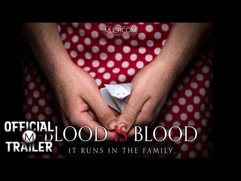 Blood Is Blood (2016) - Official Red Band Trailer #2 | Fiona Dourif, Daniel DiTomasso