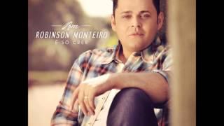 Robinson Monteiro - Meu Socorroé O Senhor ( Lançamento 2012 )