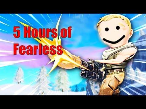 5 Hours of Fearless *Fortnite Edition*