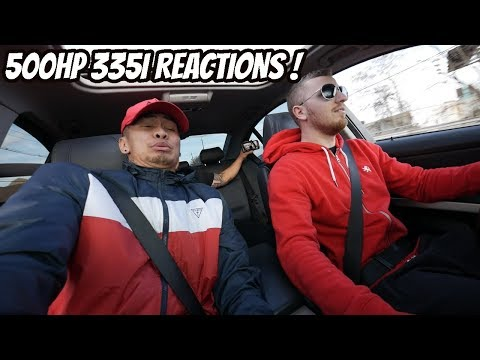 500hp 335i E90 - 1st Drive & Friends Reactions !