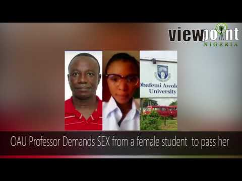 OAU Professor Demands Sex From A Female Student To Pass Her.