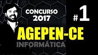AGEPEN CE Concurso 2017 Informática ao vivo para Agente Penitenciário do Ceará. Aula 1 - Professor Rodrigo Schaeffer...
